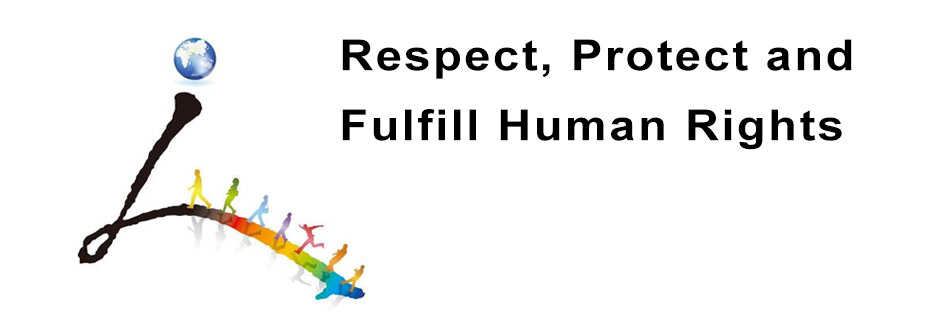 Respect, Protect and Fulfill Human Rights